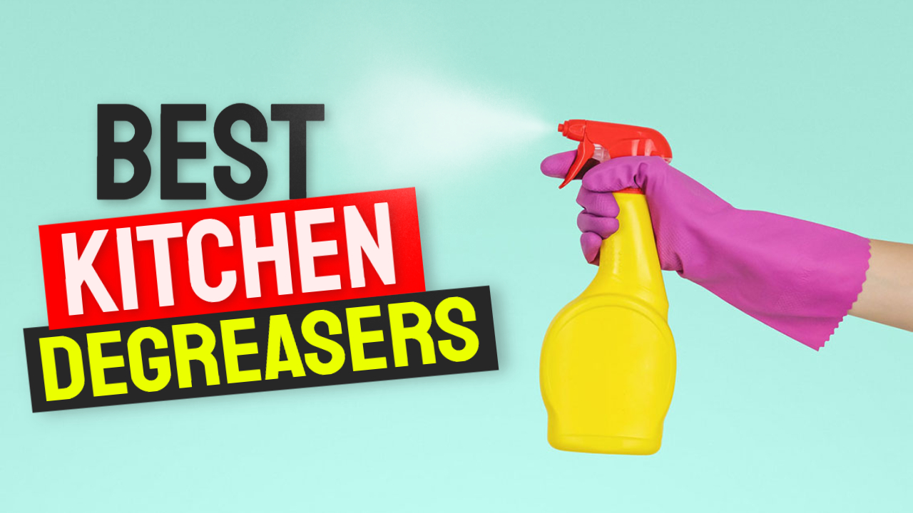 best kitchen degreasers